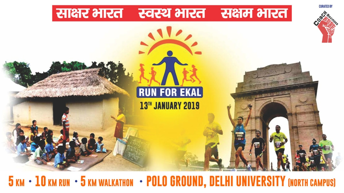 Event Name- Run For Ekal Date of Event- Sunday, 13th January 2019 Time- 8:30 AM Venue- Polo Ground, Delhi University (North Campus)