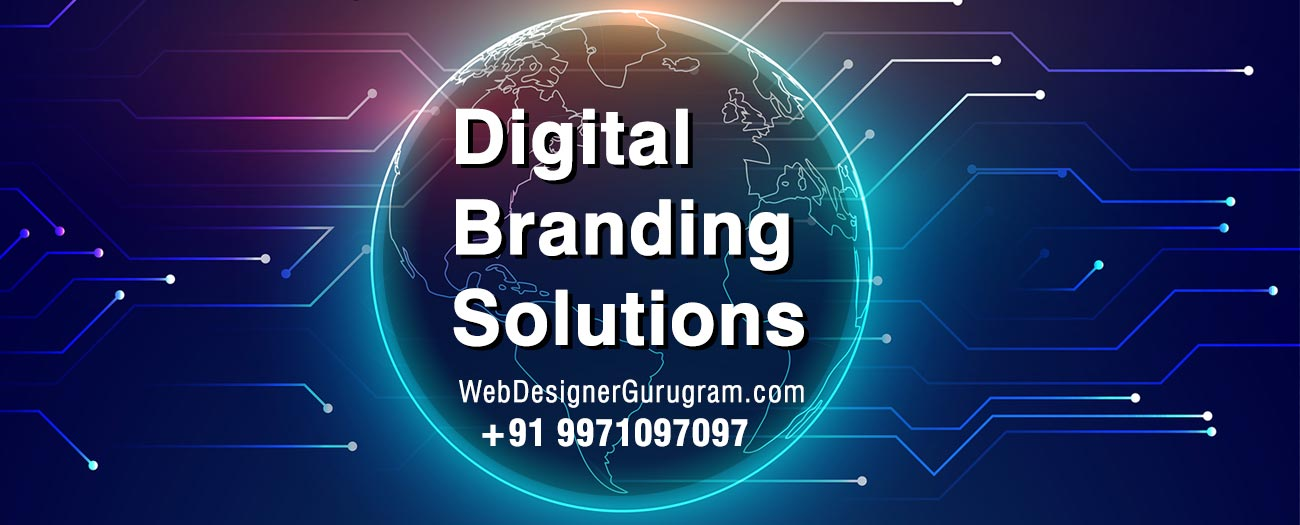 Digital Branding Solutions Gurgaon
